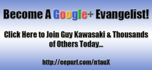 Become a Google+ Evangelist with Guy Kawasaki